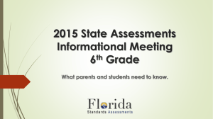 6th Grade 2015 State Assessments Informational Meeting