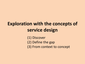 Exploration with the concepts of service design