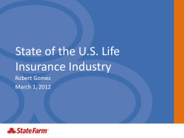 State of the US Life Insurance Industry