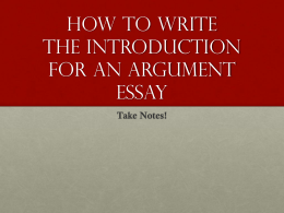 How to Write the Introduction to an Argument Essay