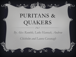 Puritans & Quakers