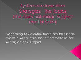 Systematic Invention Strategies: The Topics (this does not mean