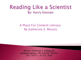 Reading Like a Scientist By: Kerry Keenan