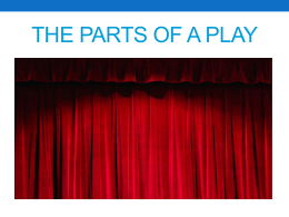 THE parts of a play - Harrisonville Schools