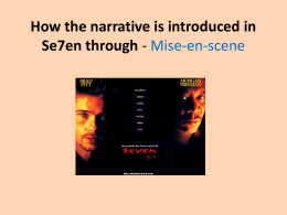 How the narrative is introduced in Se7en through - Mise-en
