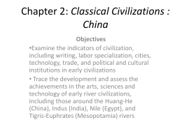 Chapter 2: Classical Civilizations : China