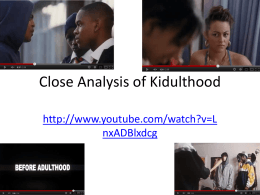 Close Analysis of Kidulthood