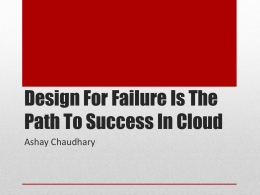 Failure By Design Is The Path To Success In Cloud Computing