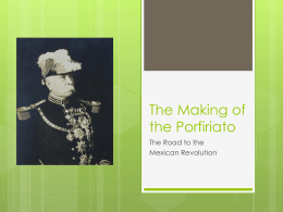 The Making of the Porfiriato