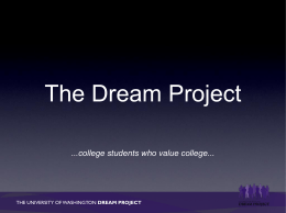 The Dream Project - University of Washington