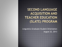 Second Language Acquisition and Teacher Education (SLATE