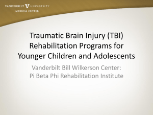 Traumatic Brain Injury (TBI) Rehabilitation Programs