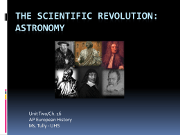 The Scientific Revolution: Astronomy