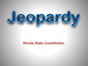 Illinois State Constitution POWERPOINT JEOPARDY Laws