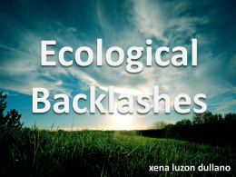 Ecological Backlash