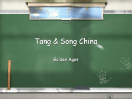 The Tang & Song Dynasties