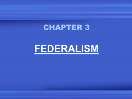 AP CHAPTER 3 - FEDERALISM OBJECTIVES