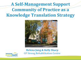 Self-Management Support @ GF Strong
