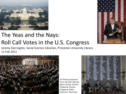Roll Call Votes in the US Congress - Firestone Library