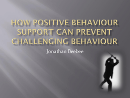 How Positive behaviour support can prevent - Jan