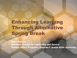 Enhancing Learning Through Alternative Spring Break