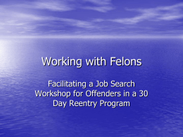 Working with Felons
