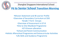 P6 to Senior School Transition Morning Mission Statement and IB