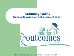 Kentucky GSEG Early Childhood Outcomes Initiative
