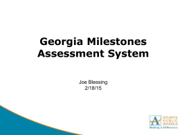 GA Milestones Powerpoint 2015 - Wesley International Academy