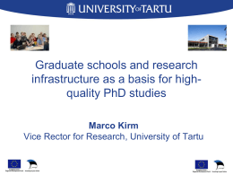 Graduate schools and research infrastructure as a basis for high