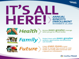 Tenet 2011 Benefits EE Presentation Benefits Fair