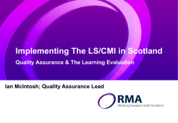 The LS/CMI in Scotland