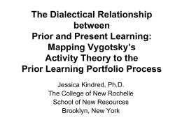 The Dialectical Relationship between Prior and Present Learning