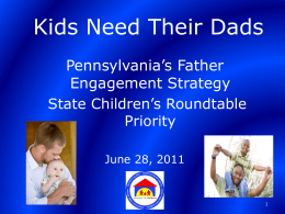 The Importance of Fathers - Office of Children & Families in the Courts