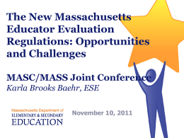 Overview of the New Massachusetts Educator Evaluation