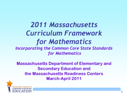 An Overview of the MA Common Core Standards Initiative: Focus on
