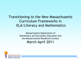 Transitioning to the new MA Curriculum Frameworks in ELA/Literacy