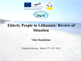 Elderly People in Lithuania: Review of Situation