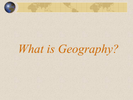 What is Geography? - Arizona Geographic Alliance