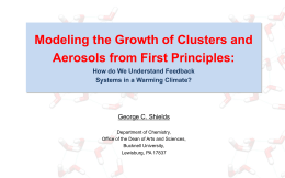 Modeling the Growth of Clusters and Aerosols from First Principles