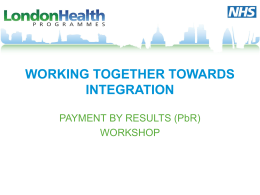 PbR - Healthcare for London
