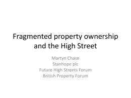 Fragmented property ownership and the High Street