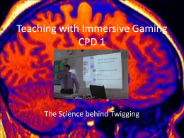 Twigging CPD 1: The Brain, Reward and Learning