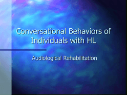 Conversational Behaviors of Individuals with HL