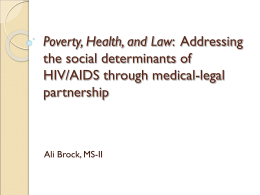 Addressing social determinants of HIV/AIDS through medical