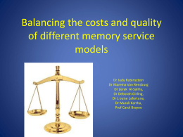 Balancing the costs and quality of different memory service models