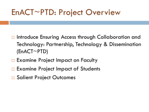 EnACT~PTD: Project Overview (MS PowerPoint)