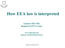 How EEA law is interprested (Gunnar Selvik, EFTA Court)