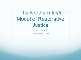 The Northern Irish Model of Restorative Justice