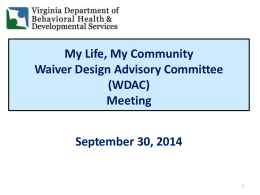 PowerPoint - WDAC - Waiver ReDesign Update